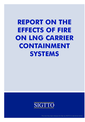 Report on the Effects of Fire on LNG Carrier Containment Systems