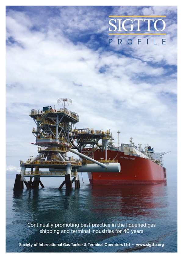 SIGTTO Profile - Continually promoting the best practice in the liquefied gas shipping and terminal industries for 40 years